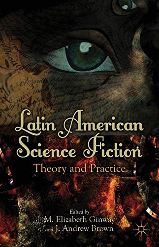 Latin American Science Fiction Theory and Practice